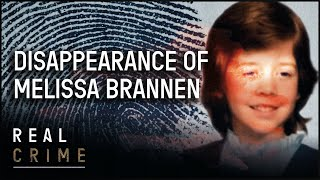 Searching for Melissa Brannen | the FBI Files S1 EP11 | Real Crime