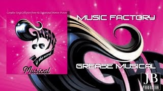 Music Factory - Grease Musical