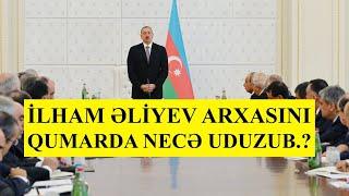 İlham Əliyevin mavi tarixçəsi, Əliyev arxasını qumarda itirdi