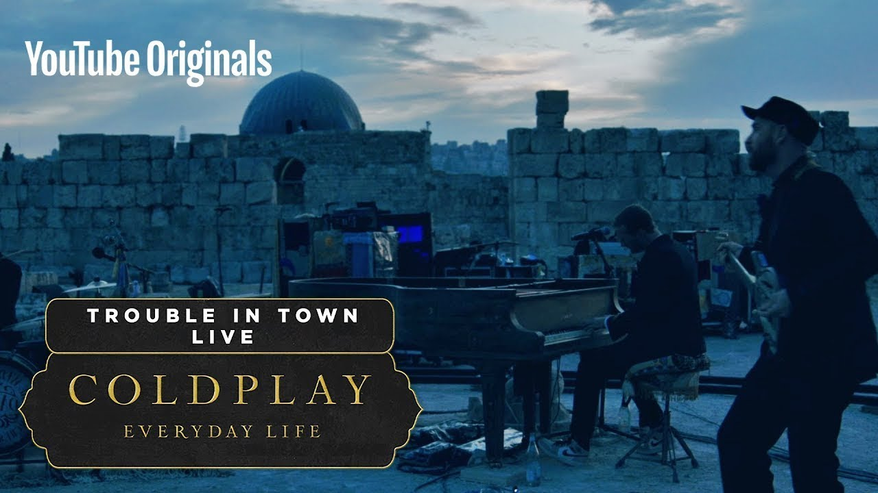 Download Coldplay - Trouble In Town (Live in Jordan)