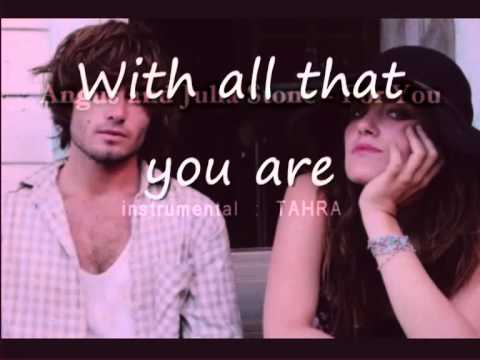 For You Karaoké Angus and Julia Stone)