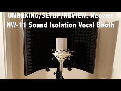 UNBOXING/SETUP/REVIEW: Neewer NW-11 Sound Isolation Vocal Booth