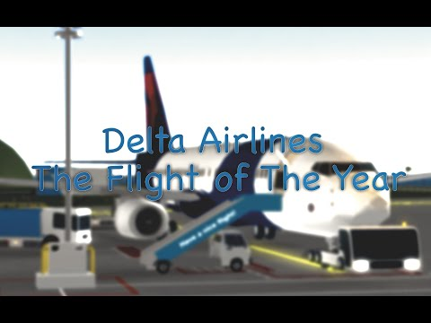 Delta Airlines! The Flight Of The YEAR!