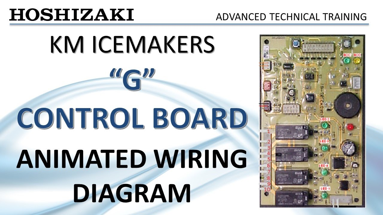 Hoshizaki KM Icemaker  G Control Board  Animated Wiring Diagram  YouTube