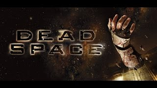 Let S Play Dead Space No Commentary Chapter 5 Lethal Devotion