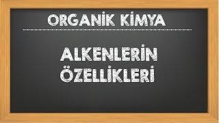 13. Alkenler ve Özellikleri Organik Kimya YKS AYT