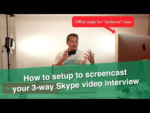 Setting Up To Record A 3-way Skype Video Interview (Part 1)