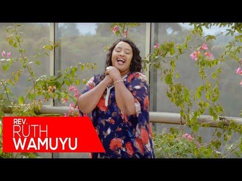 Ruth Wamuyu - Maya ni Mawuira (Official Video)