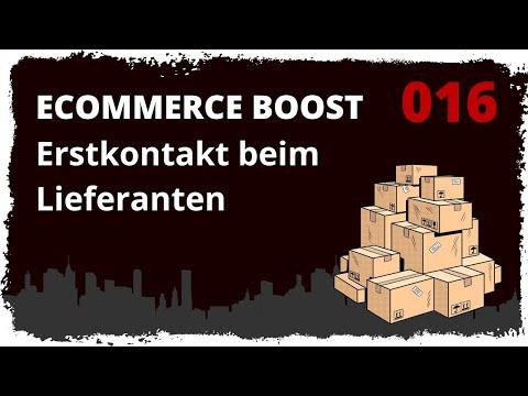 ecommerce boost #016: Erstkontakt beim Lieferanten - Lieferanten für den Dropshipping Shop finden