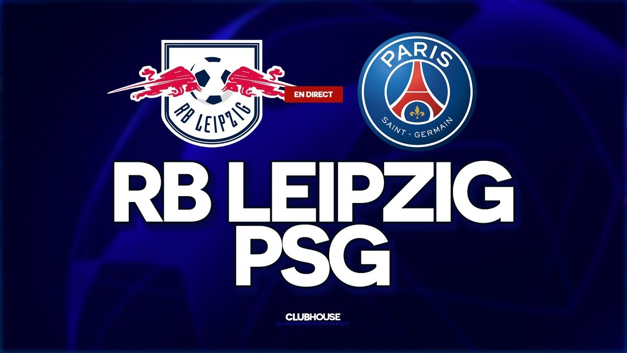 Rb Leipzig Psg Champions League Clubhouse Leipzig Vs Paris Youtube