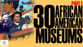 Black Excellist:  30 African American Museums & Destinations (1 of 3)