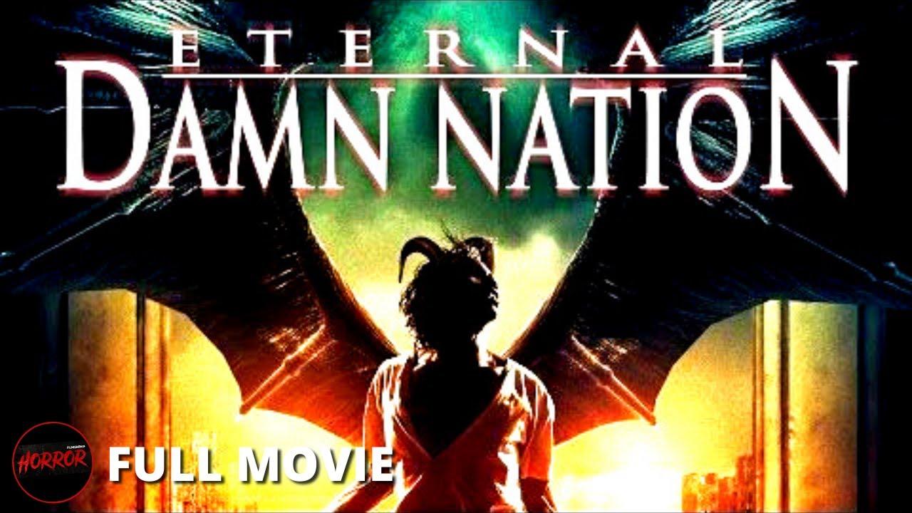 Download Horror Film ETERNAL DAMN NATION (2014) FULL MOVIE   Supernatural Horror Thriller Movie