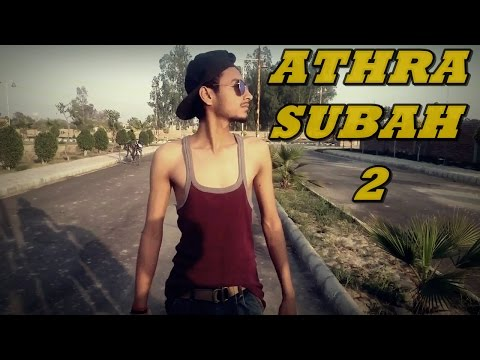 Athra Subah 2 | Ninja Feat Himanshi Khurana | Funny Video 2017