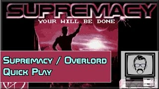 Supremacy / Overlord PC MS-DOS Quickplay | Nostalgia Nerd