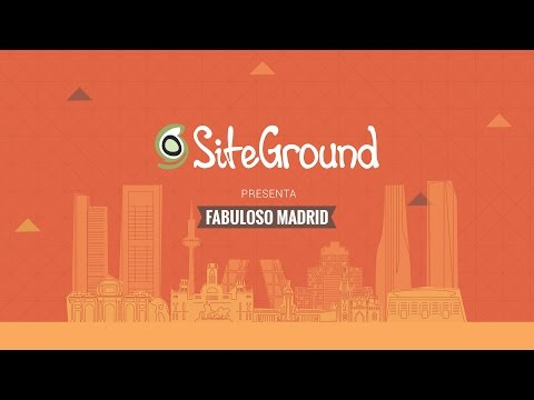 Fabuloso Madrid  - A Marketing Event by SiteGround (21.03.2017)