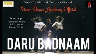 Daru Badnaam | Sarang Lokhande Dance Choreography | FT. Rutuja Najan & Prerna Bihani