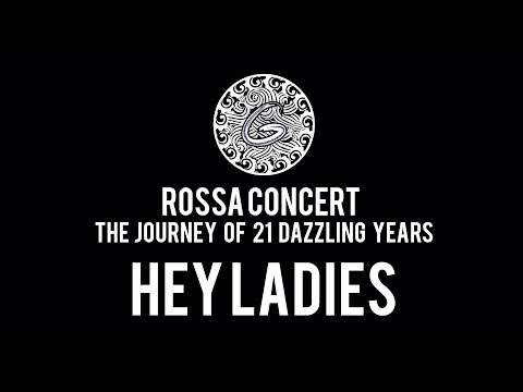 HEY LADIES | ROSSA CONCERT | GIGI DANCE COMPANY