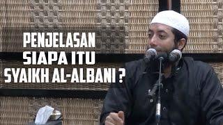 Penjelasan Siapa itu Syeikh al Alba...