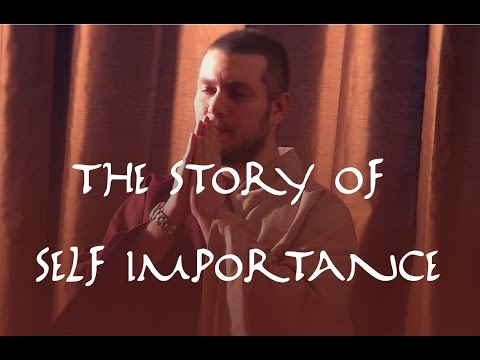 The Story Of Self Importance - Amir Mourad
