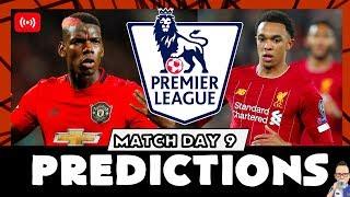 My Premier League Predictions Week 9