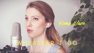 """ Wherever I Go "" ONEREPUBLIC (Romy Wave cover ft. Simon Rosenfeld)"
