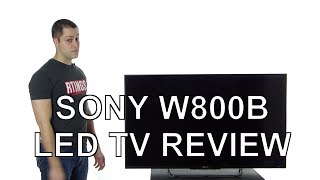 Sony W800B LED TV Review
