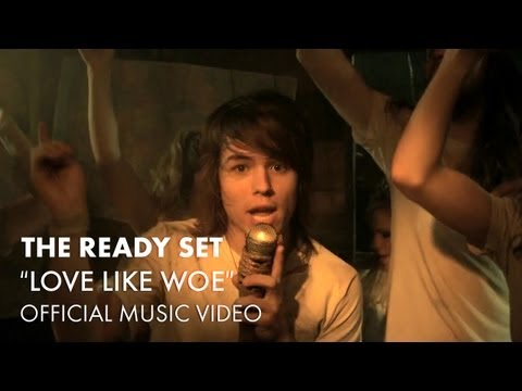 The Ready Set - Love Like Woe [Official Music Video] mp3
