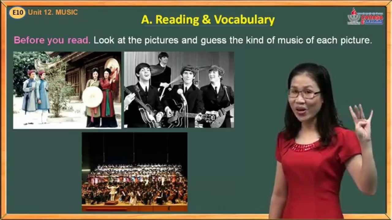 Trắc nghiệm tiếng Anh lớp 10 – Unit 12. Music – Reading And Vocabulary