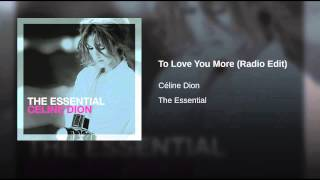 To Love You More (Radio Edit)