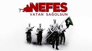 Nefes - Vatan Sağolsun | Türk Filmi