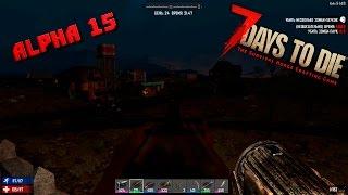 7 Day to die Alpha 15 #19 Изучаем Военный бункер