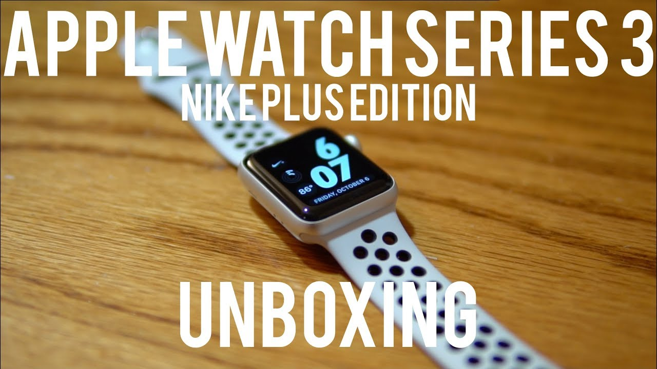Apple Watch Series 3 Nike+ Edition Unboxing! [4k]