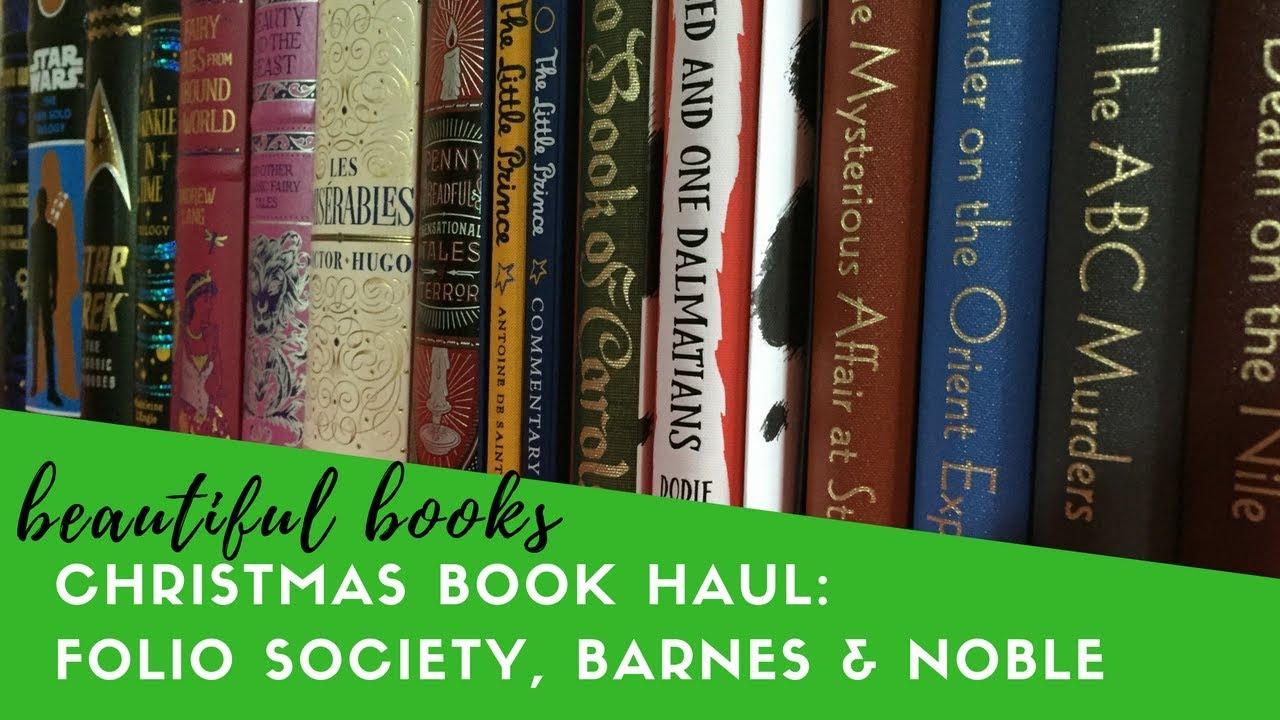 Christmas Book Haul Folio Society Barnes And Noble Leatherbound Classics Beautiful Books