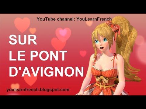 SUR LE PONT D'AVIGNON - Comptines Chansons Paroles French songs for kids lyrics English translation