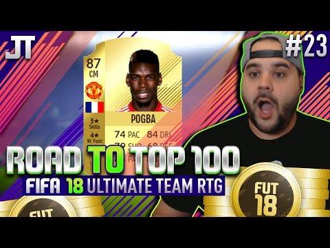 WE GOT PAUL POGBA! - FIFA 18 ROAD TO TOP 100 | #23 Ultimate Team RTG
