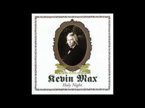 [CHRISTMAS MUSIC] Kevin Max - Greensleeves / What Child Is This
