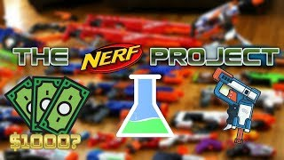 $1000 WORTH OF NERF GUNS!!! | The Nerf Project