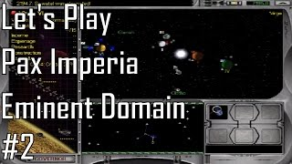 Let's Play Pax Imperia: Eminent Domain - Entry 2 - Against a Wall (2/3)
