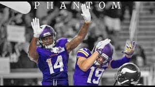 "Stefon Diggs & Adam Thielen || ""Phantom"" 
