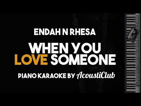 Endah N Rhesa - When You Love Someone (Piano Karaoke)