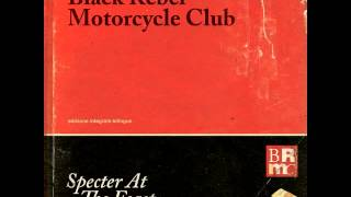Black Rebel Motorcycle Club - Fire Walker