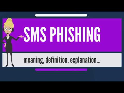 What is SMS PHISHING? What does SMS PHISHING mean? SMS PHISHING meaning, definition & explanation
