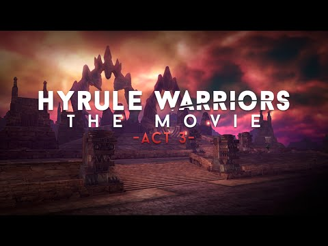 """Hyrule Warriors: The Movie - """"Act 3"""" Finale (English dub)"""