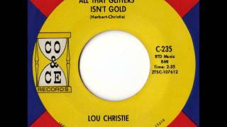 Watch Lou Christie All That Glitters Isnt Gold video