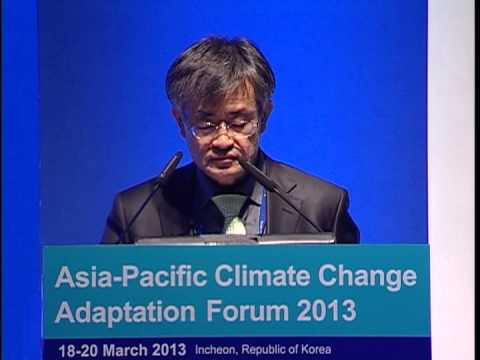 Asia Pacific Climate Change Adaptation Forum 2013 :Plenary 4 -Part 2