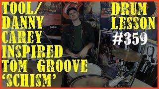 Tool/Danny Carey Double Kick Drum Lick - 'Schism' - Drum Lesson #359