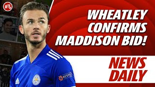 Wheatley Confirms Maddison Bid & Xhaka New Deal!   AFTV News Daily Ft. Stricto
