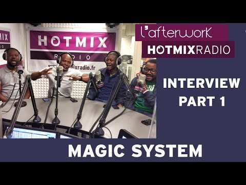 Magic System en interview dans l'Afterwork Hotmixradio (Part 1)