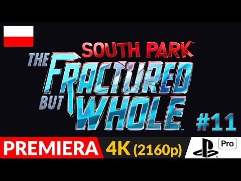 SOUTH PARK: The Fractured But Whole PL 👌 odc.11 (#11) 👈 Na służbie