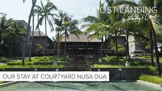 Gambar cover Our Stay At Courtyard Nusa Dua